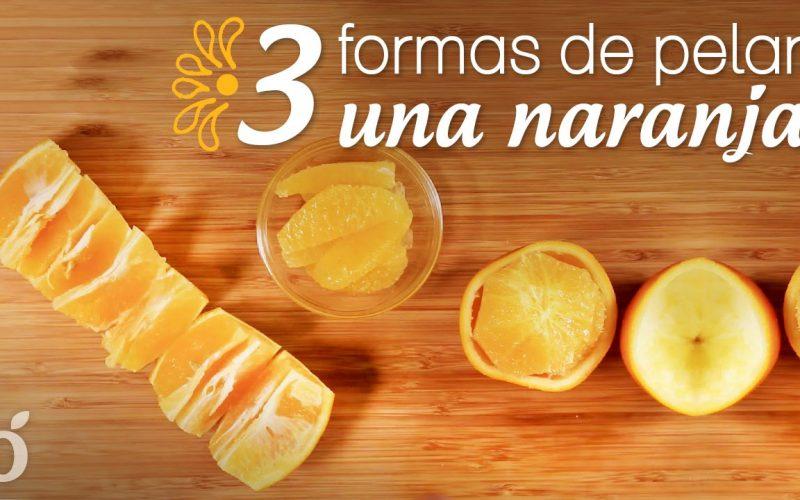 3 formas de Pelar rápidamente una Naranja por Kiwilimon