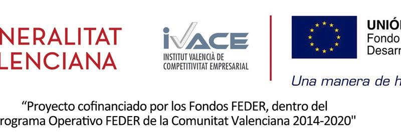 Hemos recibido una subvención del IVACE y FEDER, para mejorar el plan estratégico y marketing
